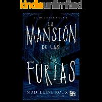La mansión de las furias (Saga La mansión de las furias nº 1)