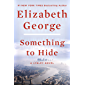 Something to Hide: A Lynley Novel