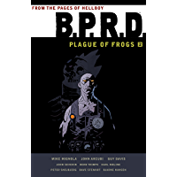 B.P.R.D. Plague of Frogs Volume 2 (B.P.R.D.: Plague of Frogs) book cover