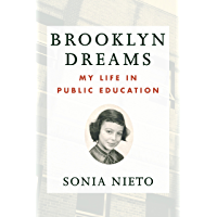 Brooklyn Dreams: My Life in Public Education (English Edition)
