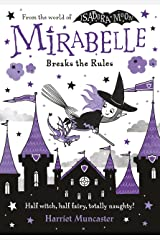 Mirabelle Breaks the Rules eBook Kindle Edition