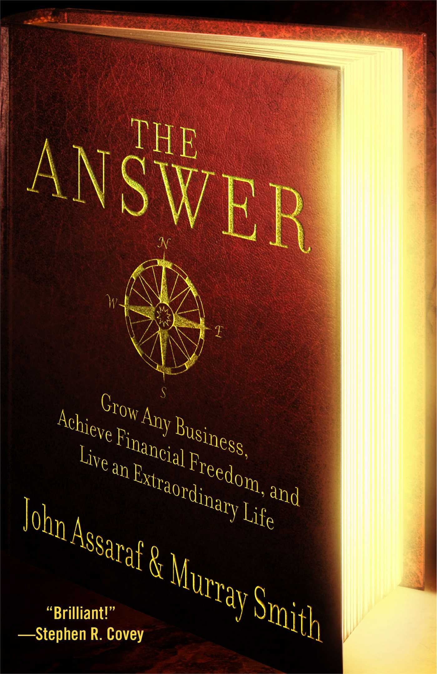 Read Online The Answer: Grow Any Business, Achieve Financial Freedom, and Live an Extraordinary Life PDF