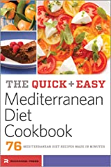 The Quick & Easy Mediterranean Diet Cookbook: 76 Mediterranean Diet Recipes Made in Minutes Kindle Edition