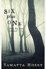 Six Plus One Kindle Edition