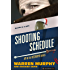 Shooting Schedule (The Destroyer Book 79)