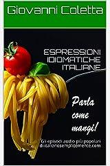 ESPRESSIONI IDIOMATICHE ITALIANE (n.2): Gli episodi audio più popolari di italianosemplicemente.com (Italian Edition) Kindle Edition