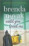 Until You Loved Me: A Novel (Silver Springs)