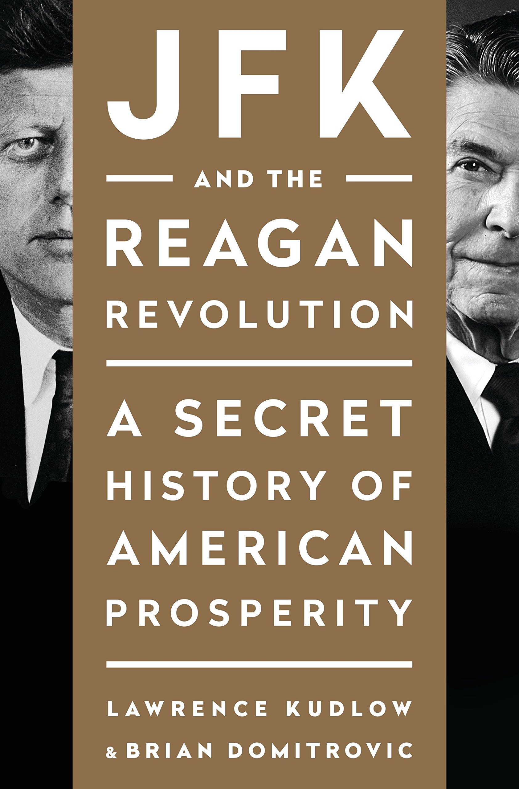 Download JFK and the Reagan Revolution: A Secret History of American Prosperity PDF