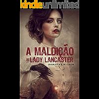 A Maldição de Lady Lancaster