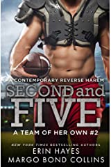 Second and Five: A Contemporary Reverse Harem (A Team of Her Own Book 2) Kindle Edition