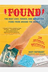 Found: The Best Lost, Tossed, and Forgotten Items from Ar (English Edition) Edición Kindle