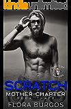 Scratch: Mischief Makers MC: Mother Chapter