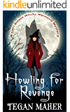 Howling for Revenge (Cori Sloane Witchy Werewolf Mysteries Book 1)