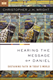 Hearing the Message of Daniel: Sustaining Faith in Today's World (English Edition)
