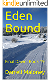 Eden Bound: Final Dawn: Book 19