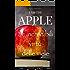 Io sono la mela - I am the Apple: Le incredibili virtù delle mele, a prova di scienza.