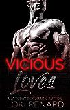 Vicious Loves (Vicious City  Book 3)