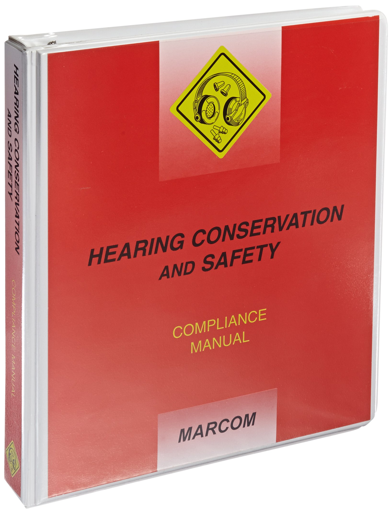 MARCOM Hearing Conservation and Safety Compliance Manual