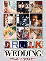 Drunk Wedding [dt./OV]