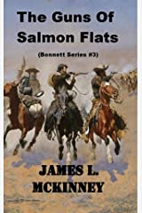 The Guns Of Salmon Flats (Bonnett Series Book 3) Kindle Edition