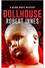 Dollhouse (The Blake Harte Mysteries Book 11) Kindle Edition