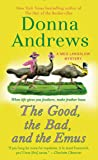 The Good, the Bad, and the Emus (Meg Langslow Mysteries)