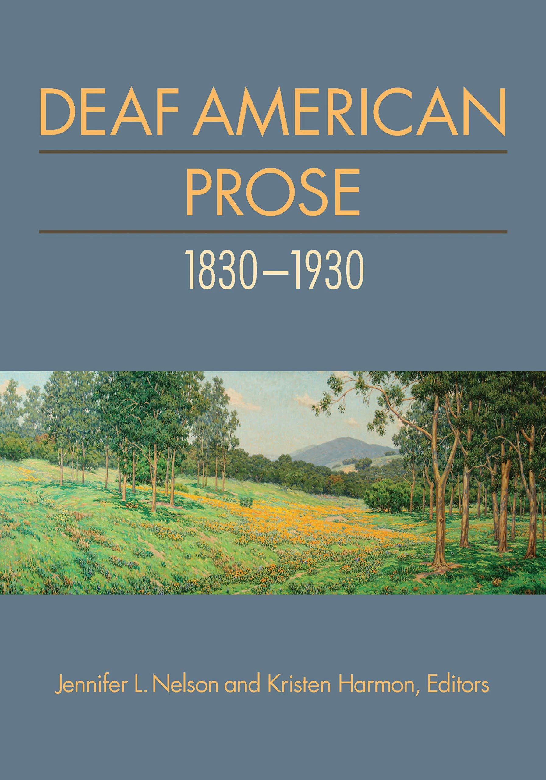 Download Deaf American Prose, 1830-1930 (Gallaudet Deaf Literature Series) pdf epub