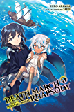 Death March to the Parallel World Rhapsody, Vol. 9 (light novel) (Death March to the Parallel World Rhapsody (light novel)) (English Edition)