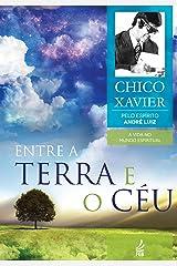 Entre a Terra e o Céu (Portuguese Edition) Kindle Edition