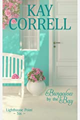 Bungalow by the Bay (Lighthouse Point Book 6) Kindle Edition
