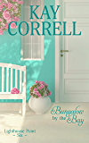 Bungalow by the Bay (Lighthouse Point Book 6)