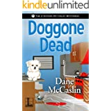 Doggone Dead (The 2 Sisters Pet Valet Mysteries Book 1)