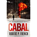 Cabal (Cal Rogan Mysteries Book 5)