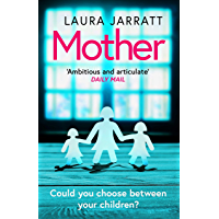 Mother: The most chilling, unputdownable page-turner of the year (English Edition)