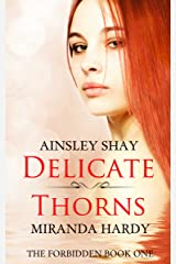 Delicate Thorns (The Forbidden Book 1) Kindle Edition
