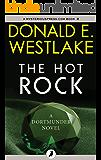 The Hot Rock (The Dortmunder Novels Book 1)