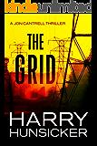 The Grid (A Jon Cantrell Thriller Book 3)
