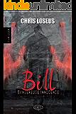 Bill: Dangereuse Innocence (French Edition)
