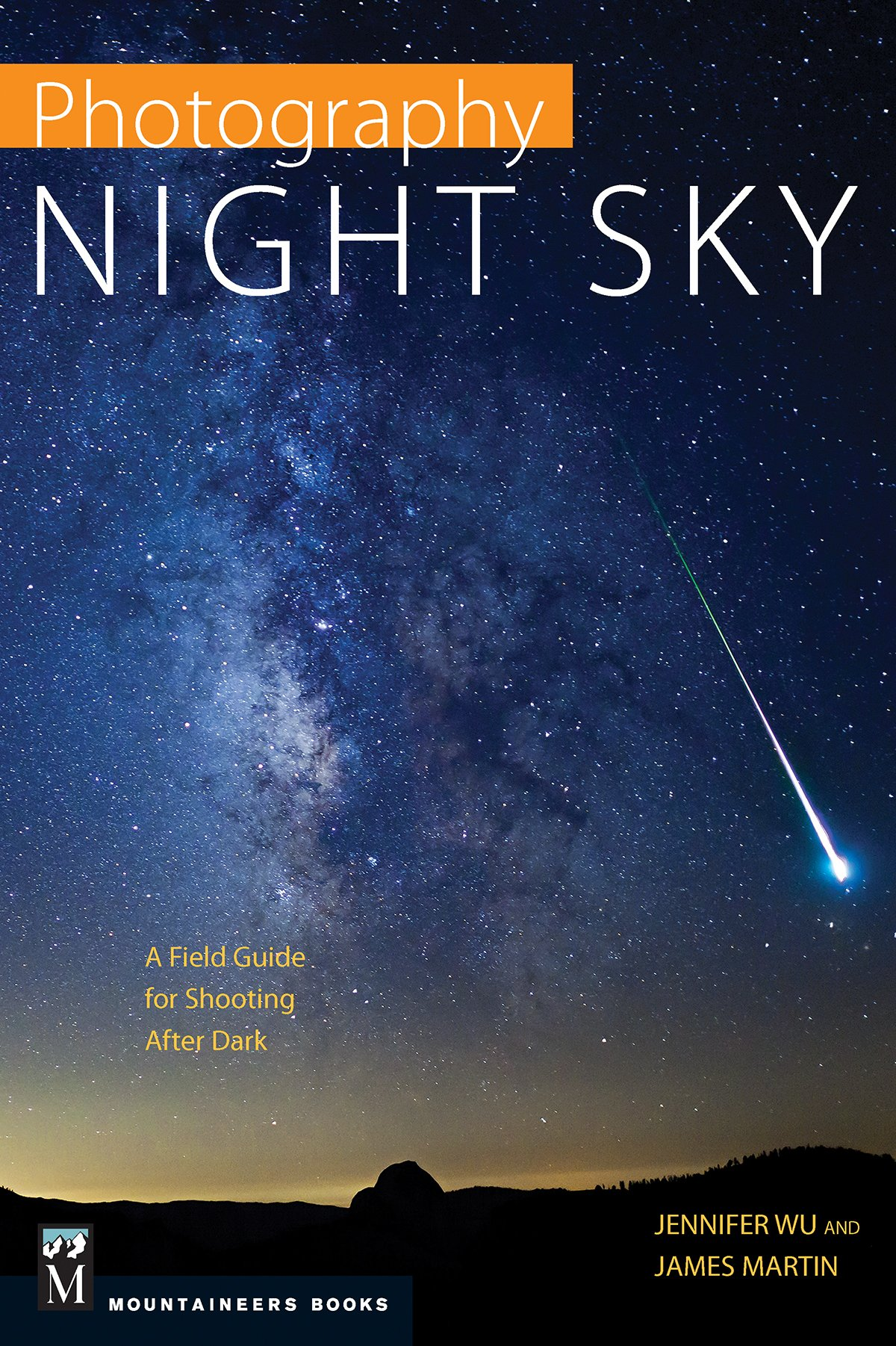 Amazon photography night sky a field guide for shooting after amazon photography night sky a field guide for shooting after dark 8601405172785 jennifer wu james martin books thecheapjerseys Image collections