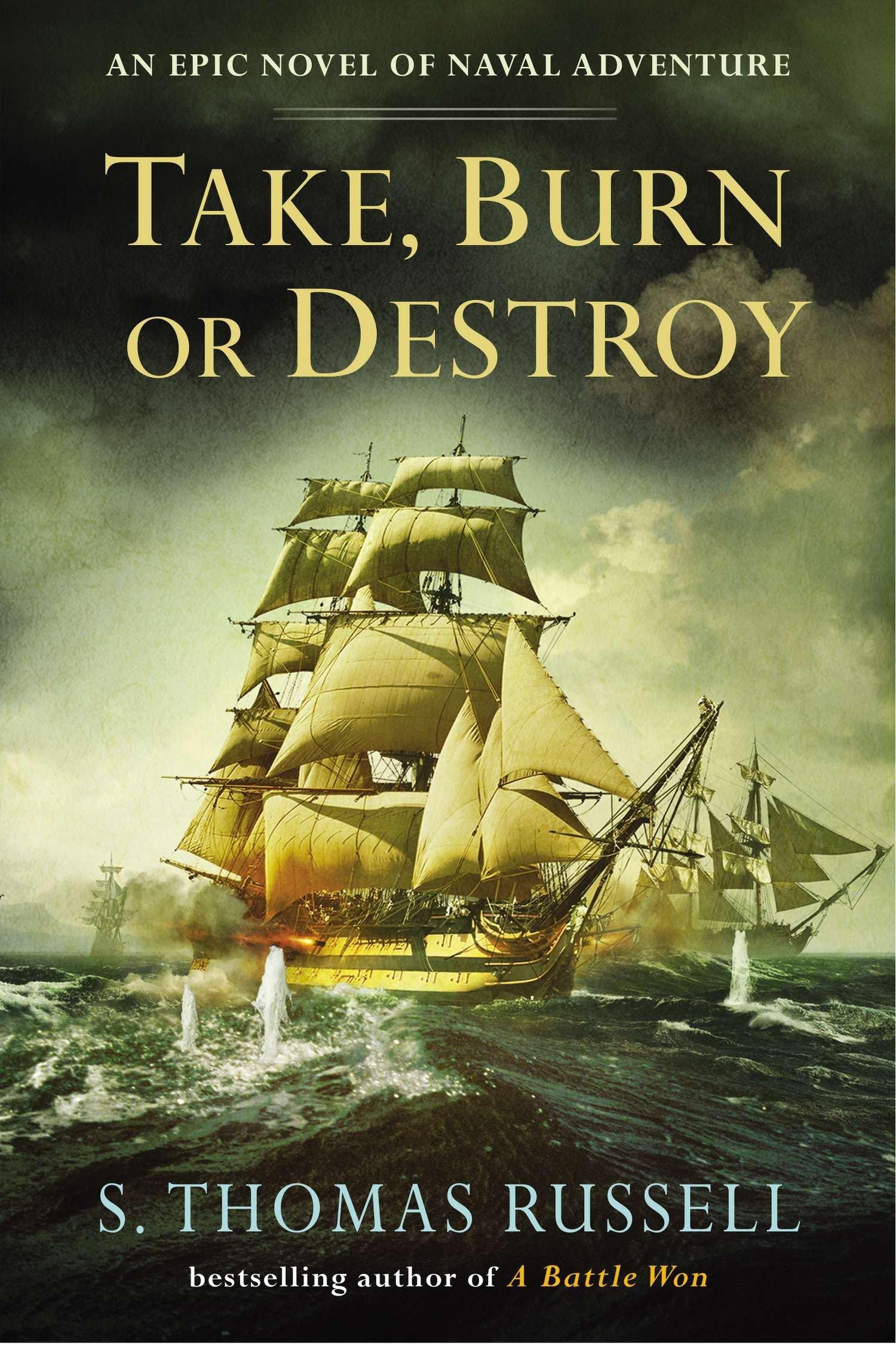 Read Online Take, Burn or Destroy (The Adventures of Charles Hayden) pdf