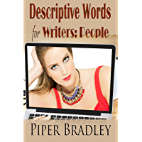Descriptive Words for Writers: People (English Edition)