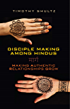 Disciple Making among Hindus: Making Authentic Relationships Grow