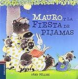 Mauro y la fiesta de pijamas (Osito Mauro)