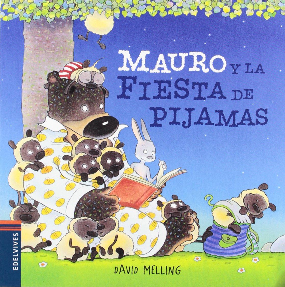 Mauro y la fiesta de pijamas (Osito Mauro): Amazon.es: David Melling, Elena Gallo Krahe: Libros