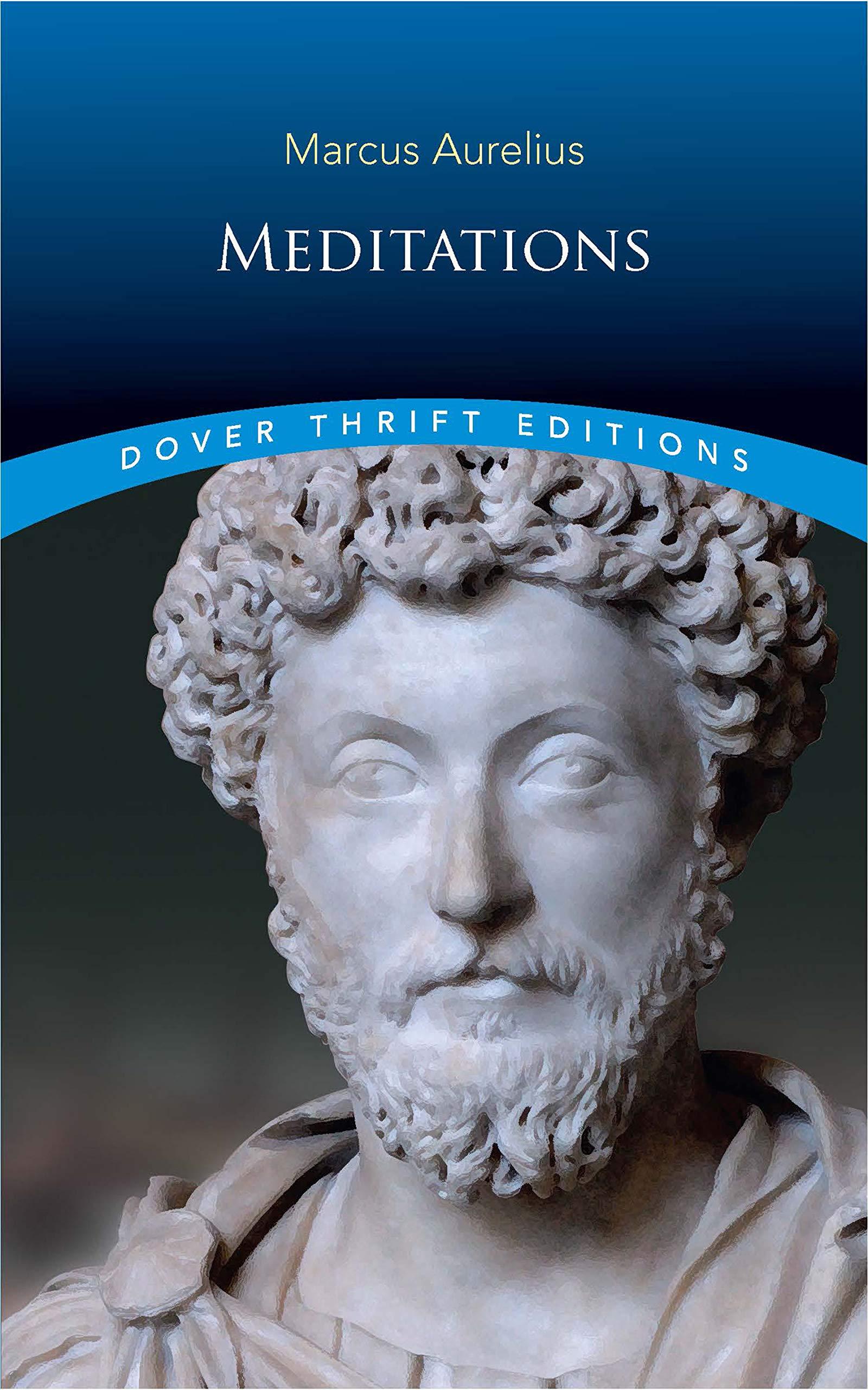 Meditations Dover Thrift Editions Kindle Edition By Aurelius Marcus Politics Social Sciences Kindle Ebooks Amazon Com