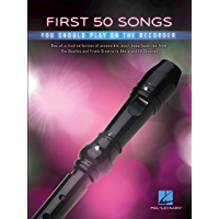 First 50 Songs You Should Play on Recorder book cover
