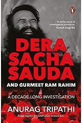 Dera Sacha Sauda and Gurmeet Ram Rahim: A Decade-long Investigation Paperback
