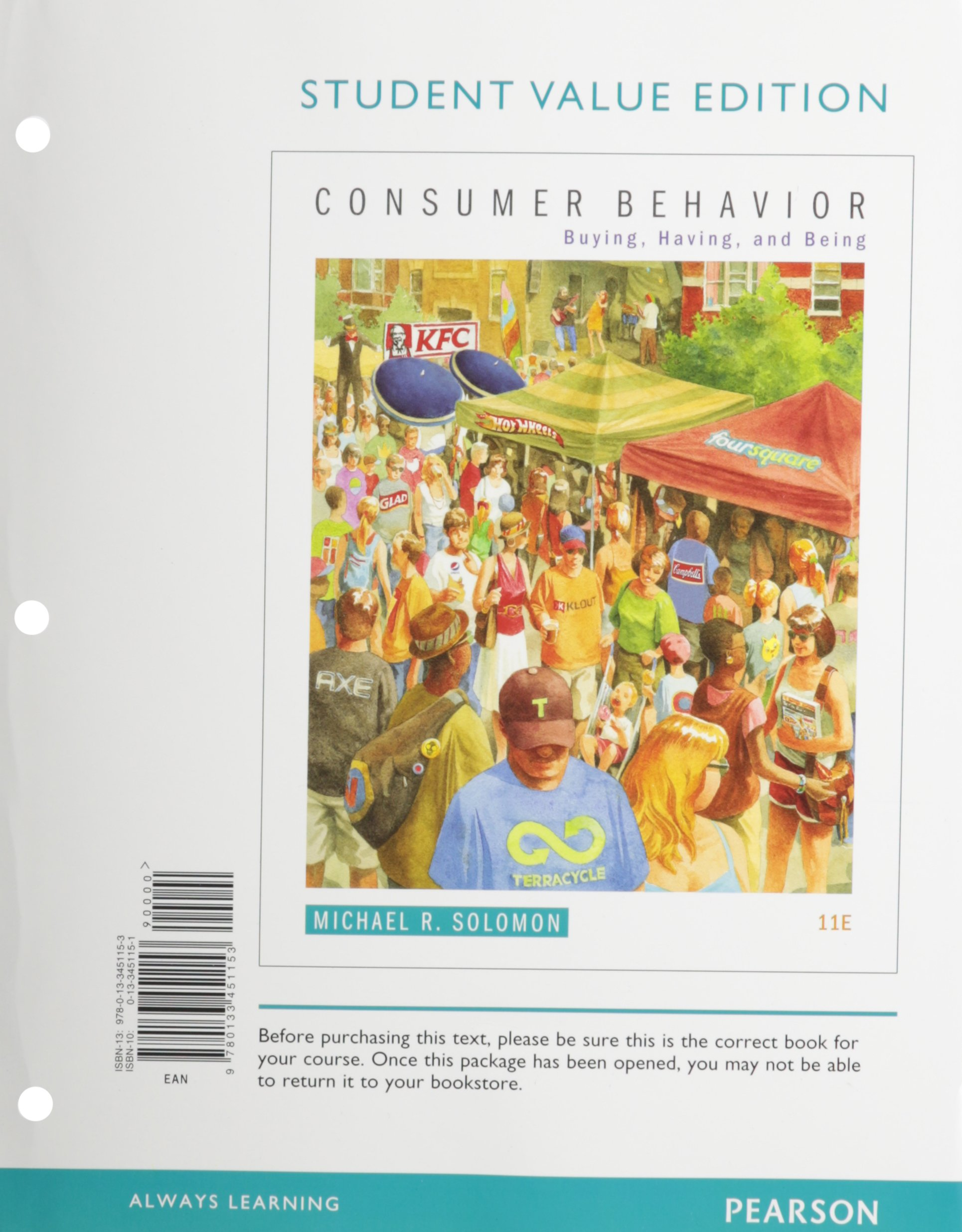 Consumer Behavior: Buying, Having, and Being, Student Value Edition (11th  Edition): Michael R. Solomon: 9780133451153: Books - Amazon.ca