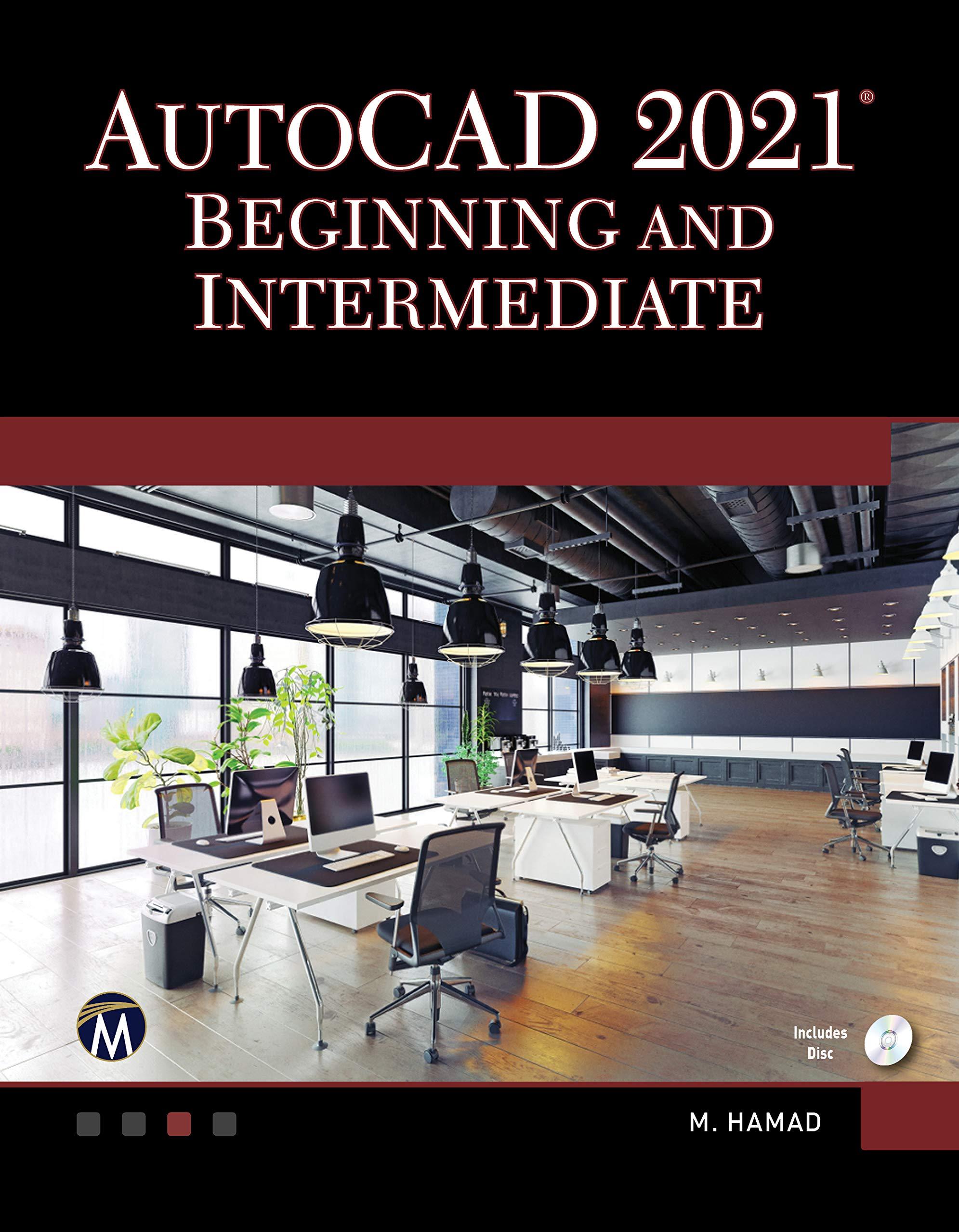 AutoCAD 2021 Beginning and Intermediate: Amazon.es: Hamad, Munir: Libros en idiomas extranjeros