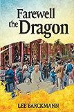 Farewell the Dragon (SwiftPad Saga)